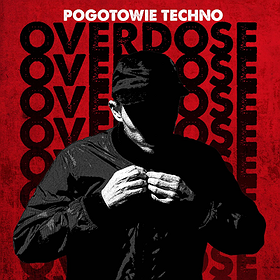 Pogotowie Techno %2F%2F The Next Stage Of Overdose [Parallx]